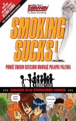 Smoking sucks–palenie jest do kitu!